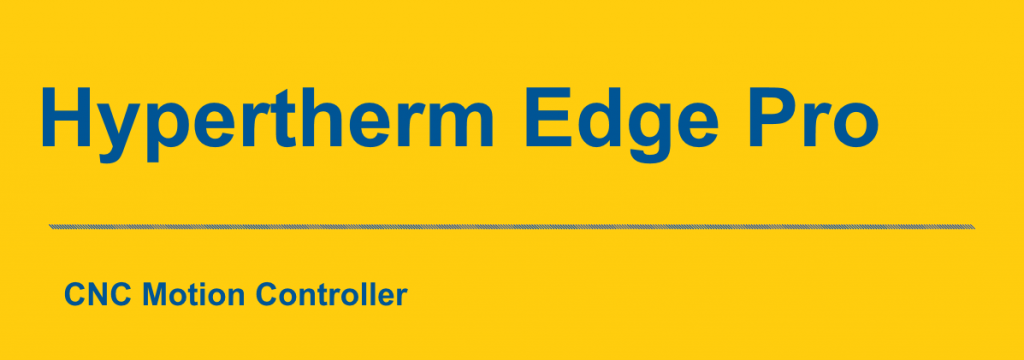 Hypertherm Edge Pro Controller for CNC Banner